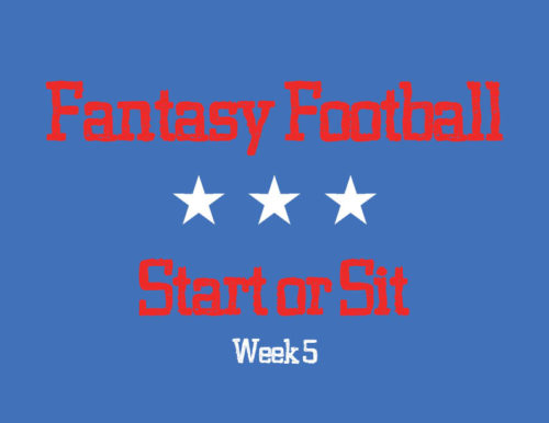 Fantasy Football Start or Sit: Week 5