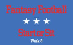 Fantasy Football Week 8: Start or Sit?