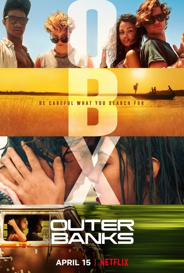 Outer+Banks%3A+Netflix%E2%80%99s+Newest+Show+Brings+You+Along+for+the+Ride